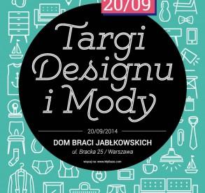 Targi Designu i Mody w Domu Braci Jabłkowskich