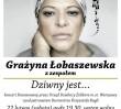 """Za darmo: """"Pamiętamy o Niemenie"""" - koncert Grażyny Łobaszewskiej"""
