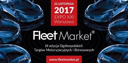 Targi Motoryzacyjne i Biznesowe FLEET MARKET 2017