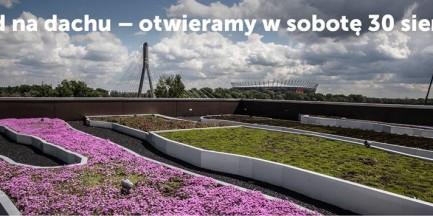 W sobotę otwarcie ogrodu na dachu Centrum Nauki Kopernik!